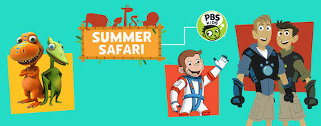 PBS KIDS Summer Safari Programs
