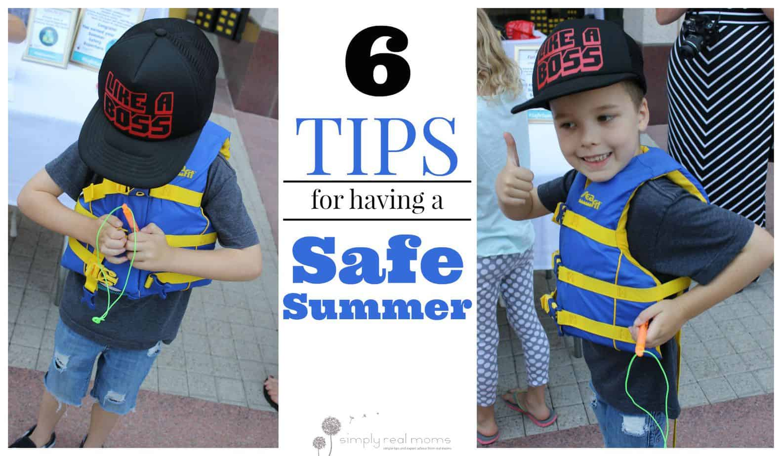 6 Tips For Having A Safe Summer 2