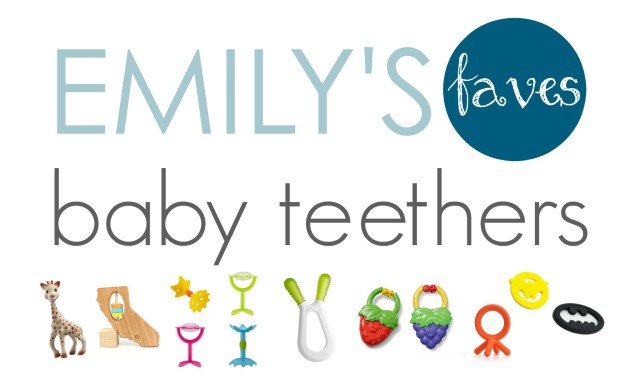Emily's Faves Best Baby Teethers