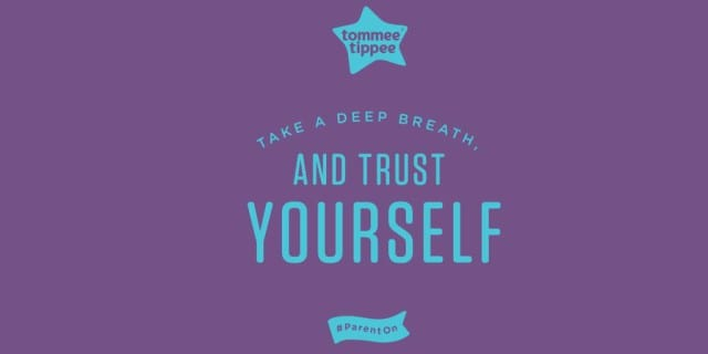 Trust Yourself #ParentOn