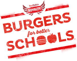 Red Robin's Burger for Better Schools Program 1