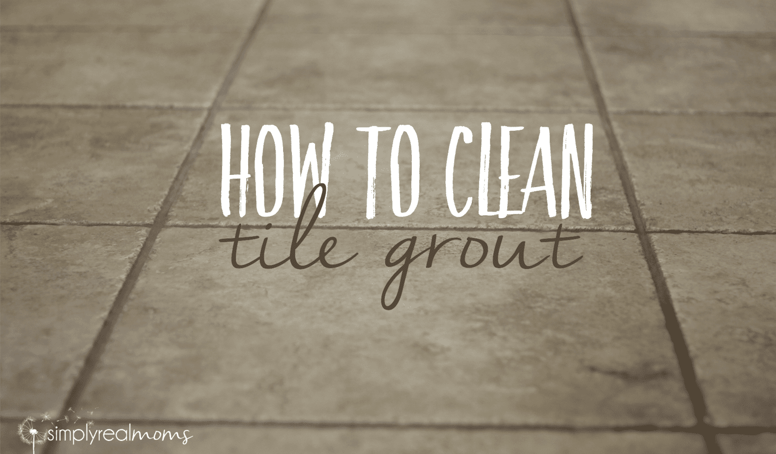Clean Your Grout Naturally Simply Real Moms - Best method to clean tile grout