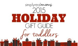 Gift Guides 2015 Toddlers