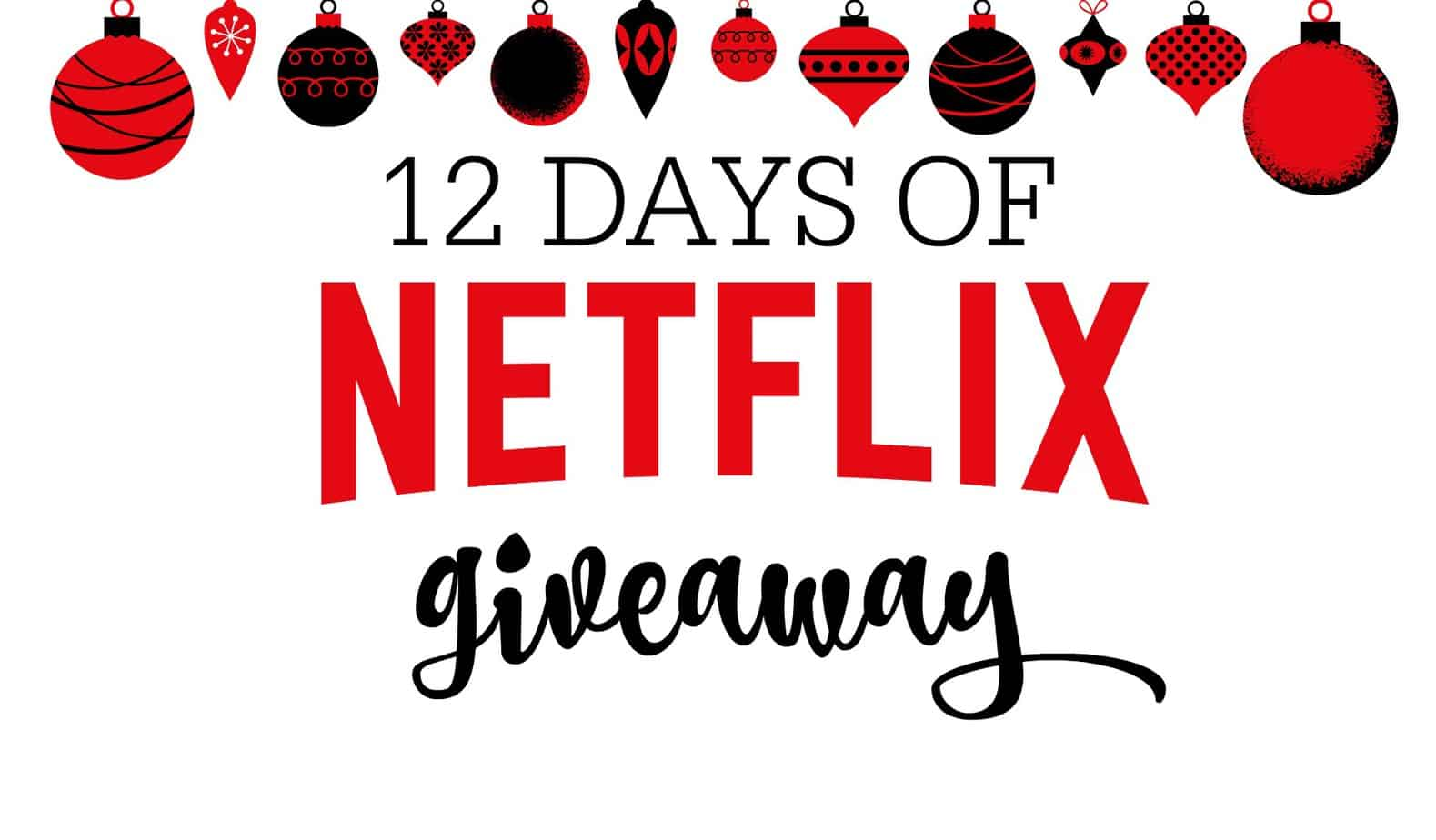 12 Days of Netflix #StreamTeam