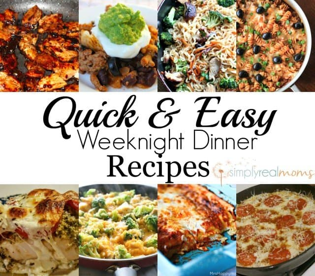 Easy weeknight dinner recipes simply real moms for Quick and easy dinner recipes for family