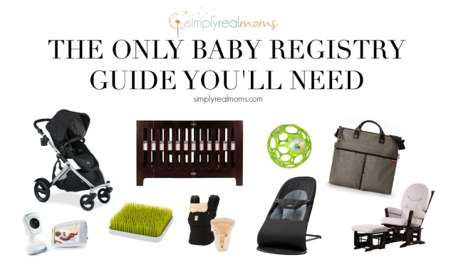 The Only Baby Registry Guide You'll Need
