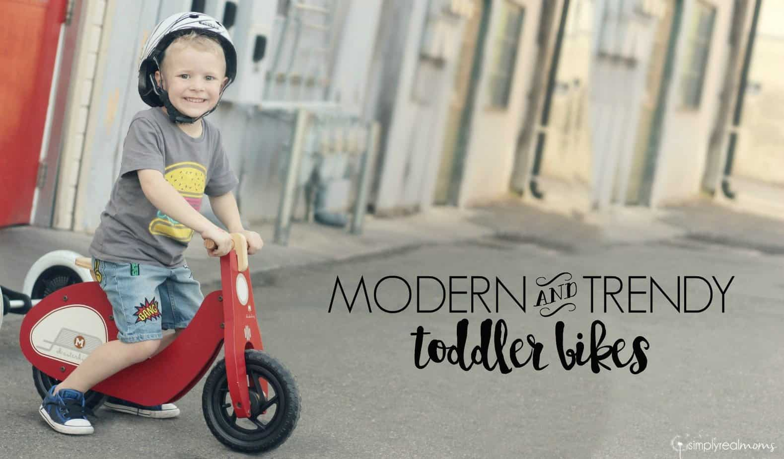 Modern & Trendy Toddler Bikes