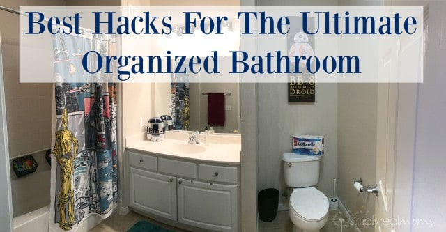 Best Hacks For The Ultimate Organized Bathroom