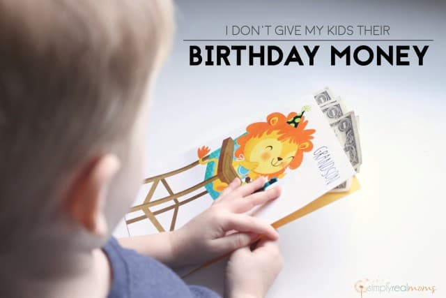 why-i-dont-give-my-kids-their-birthday-money