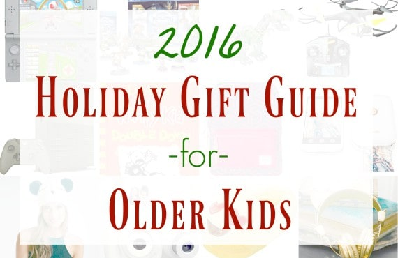 2016-holiday-gift-guide-for-older-kids