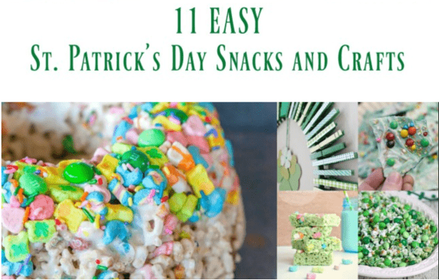 Easy St. Patricks Day Snacks and Crafts