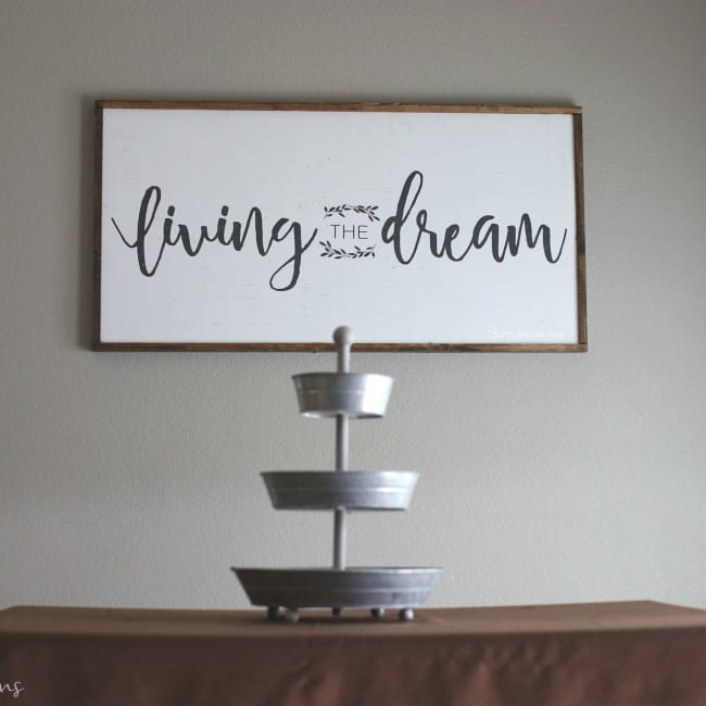 Living the Dream Farmhouse Sign