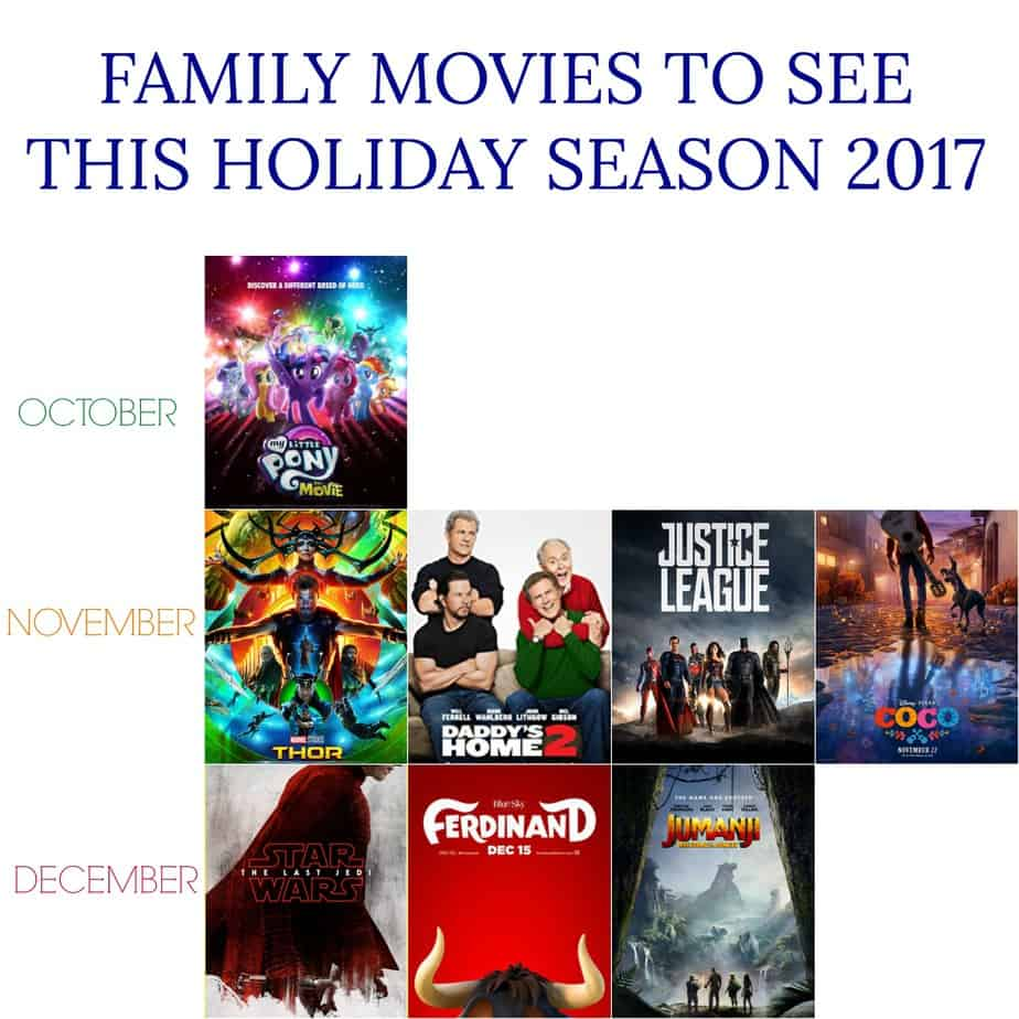FAMILY MOVIES TO SEE THIS HOLIDAY SEASON 2017