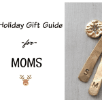 Holiday Gift Guide Moms